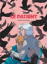 Le patient | Le Boucher, Timothé (1988-....). Scénariste. Illustrateur