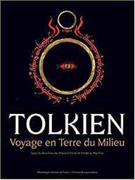 Tolkien, voyage en Terre du Milieu / sous la direction de Vincent Ferré et Frédéric Manfrin |