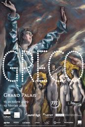 Greco : exposition, Paris, Grand-Palais, 16 octobre 2019 -10 février 2020  